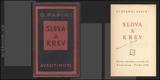 Čapek - PAPINI; GIOVANNI: SLOVA A KREV. - 1926. Knihy dnešku. Podpis autora. Obálka JOSEF ČAPEK. /jc/amar/ - 8846763913