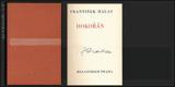 HALAS; FRANTIŠEK: DOKOŘÁN. - 1936. 1. vyd. s podpisem autora. Poesie sv. 19. - 8846750665