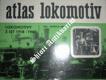 ATLAS LOKOMOTIV - Svazek 5 - LOKOMOTIVY Z LET 1918 - 1945
