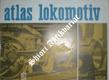 ATLAS LOKOMOTIV - Svazek 5 - ÚZKOROZCHODNÉ LOKOMOTIVY A LOKOMOTIVY SOUKROMÝCH DRAH