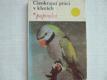 Cizokrajní ptáci v klecích papoušci