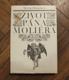 Bulgakov, Michail: Život pana Moliera
