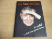 Jan Skopeček o sobě (2