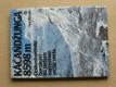 Káčaňdžunga 8598 m - čs. horolezci (1984) slovensky