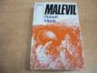 Malevil slovensky
