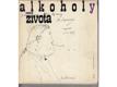 Alkoholy života