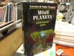 Moje planeta (Malý princ Kurýr na jih Noční let
