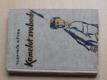 Kamelot svobody (Hokr 1945) kresby Pospíšil