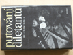Putování diletantů (1983)