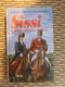 Sissi IX. díl - Láska zůstane věčná