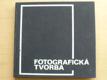Fotografická tvorba (1972) slovensky