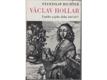 Václav Hollar - umělec a jeho doba 1607-1677