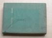 Nástrojové oceli - vlastnosti zpracování, Poldi Kladno (1937)