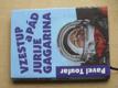 Vzestup a pád Jurije Gagarina (2001)