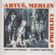 Artuš, Merlin a prchlíci (Filmová povídka)