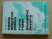 Cesta slepých ptáků I. II. III. (1989)