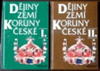 Dějiny zemí Koruny české I. + II. díl