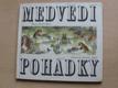 Medvědí pohádky (1973) il. Zápal