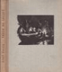 Tábor na Sázavě - Kniha radostného mládí
