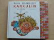 Karkulín ze střechy (1983) il. Zmatlíková, ed. Jiskřičky
