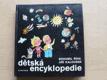 Dětská encyklopedie (Albatros 1984)