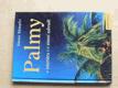 Palmy v interiéru i v zimní zahradě (2002)