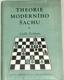 Theorie moderního šachu 2.