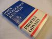 PROFILY ODVAHY John Fitzgerald Kennedy 1968