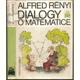 Dialogy o matematice