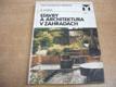 Stavby a architektura v zahradách