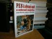 Pes k obraně osob a ochraně majetku