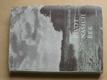 Hušek - Život našich řek (Orbis 1958)