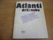 Atlanti drží nebe. Výběr z tvorby sovětských písni