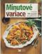 Minutové variace (více než 500 receptů pro labužníky )