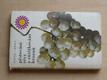 Pěstování a zužitkování hroznů (1972)