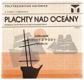 PLACHTY NAD OCEÁNY