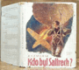 Kdo byl Sattrech?