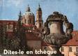 Dites-le en tchéque - Řekněte to česky