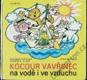 Kocour Vavřinec na vodě i ve vzduchu (1. vydání)