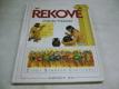 ŘEKOVÉ ed. Život starých civilizací