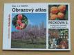 Obrazový atlas - PECKOVIN 2. broskvoně, meruňky, ořechy...