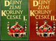 Dějiny zemí Koruny české I. + II.
