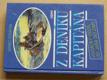 Z deníku kapitána - Vodácký oddíl od jara do zimy (Leprez 1997)