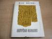 Egypťan Sinuhet. Patnáct knih ze života lékaře Si