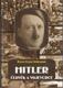 Hitler, člověk a vojevůdce