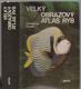 Frank - Velký obrazový atlas ryb