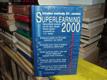 Superlearning 2000 - Učební metody 21. století