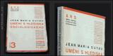 GUYAU, JEAN MARIE: UMĚNÍ S HLEDISKA SOCIOLOGICKÉHO. - 1925. - 9167921225