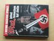 Muž, jehož řemeslem byl zločin - Z historie nacistické špionáže (2006)