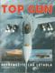 Top Gun - nepřemožitelná letadla
